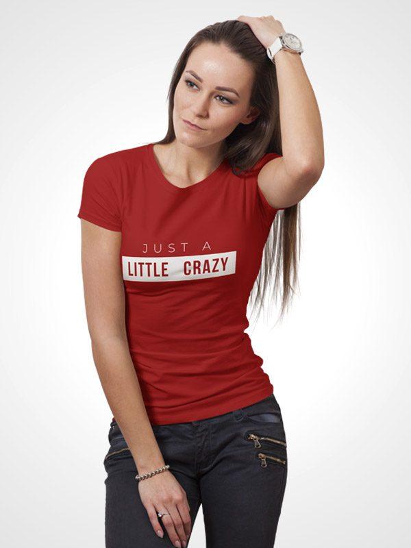 Little Crazy – Women Tshirt