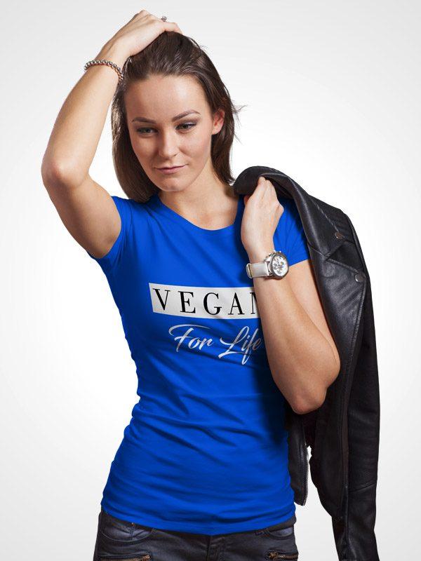 Vegan for life – Women Tshirt