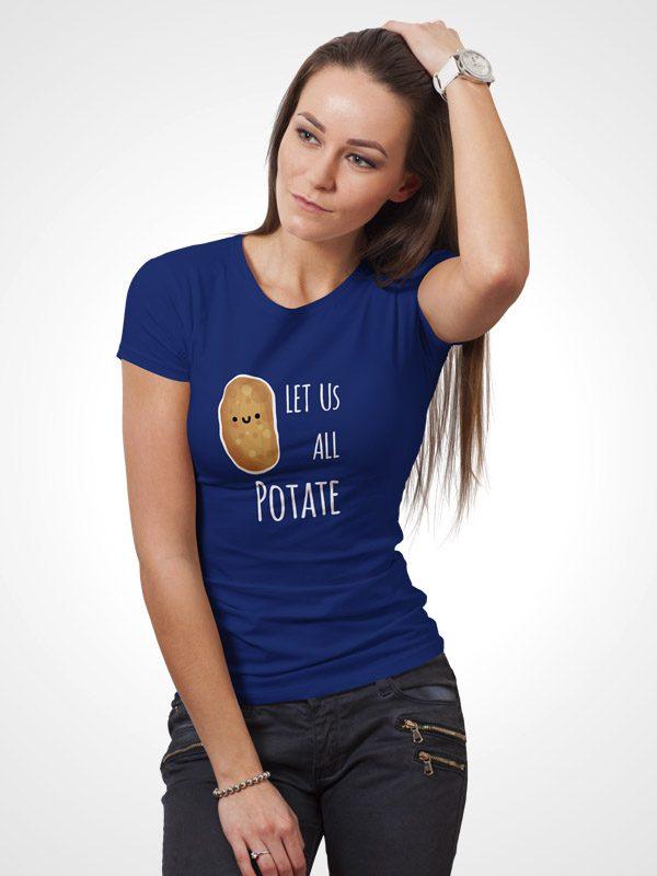 Let us all Potate – Women Tshirt