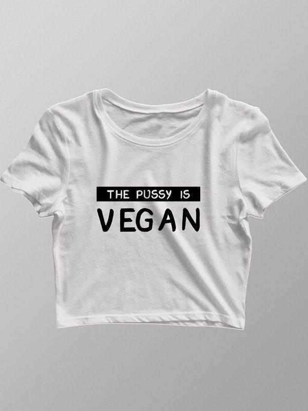Vegan Pussy – Crop Top