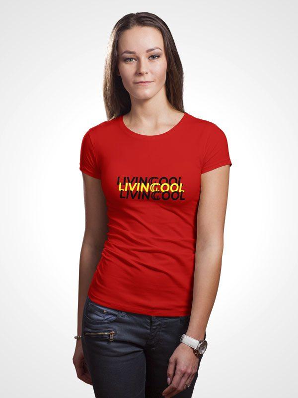 Living Cool- Women Tshirt