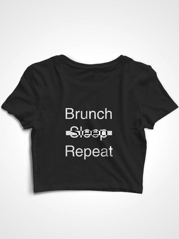 Brunch Sleep Repeat – Crop Top