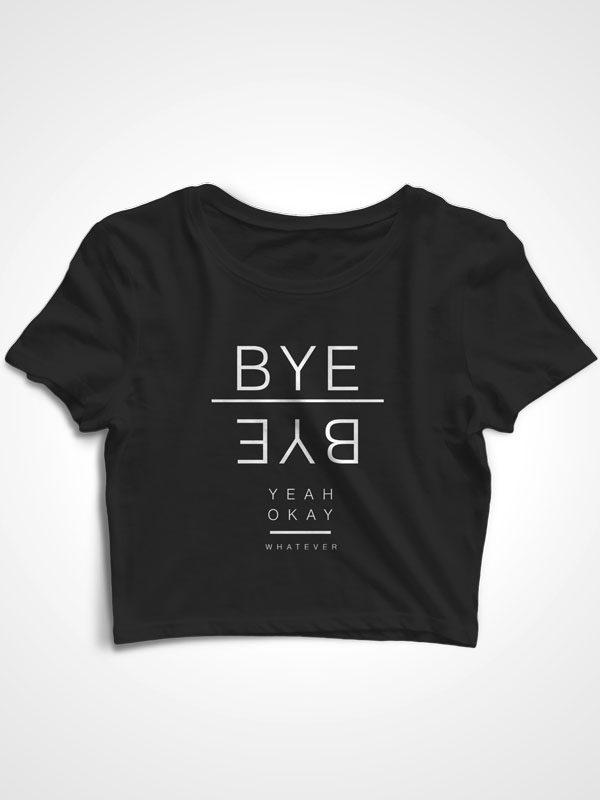 Bye Bye – Crop Top