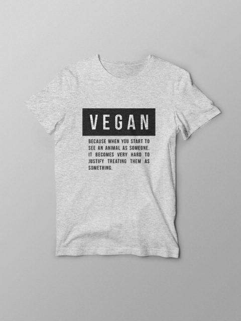 Vegan Quote – Grey Vegan Tshirt