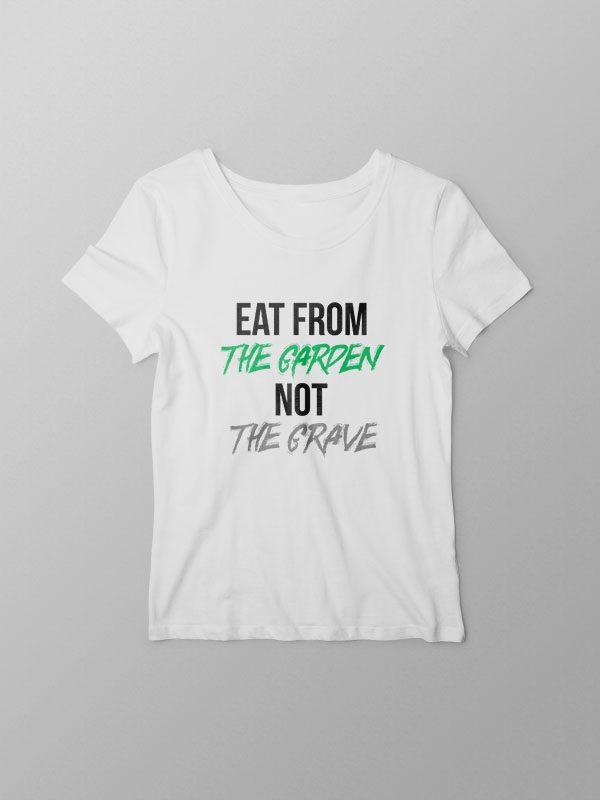 Eat from the Garden – Women Tshirt