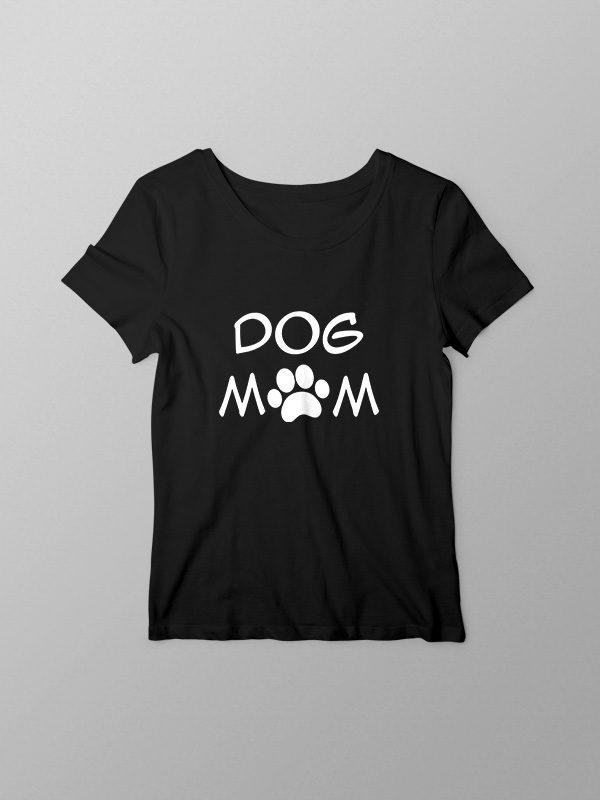 Dog Mom – Women Tshirt