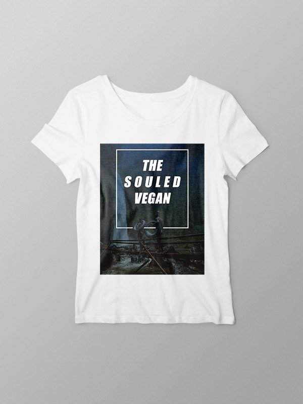 The Souled Vegan – Women Tshirt