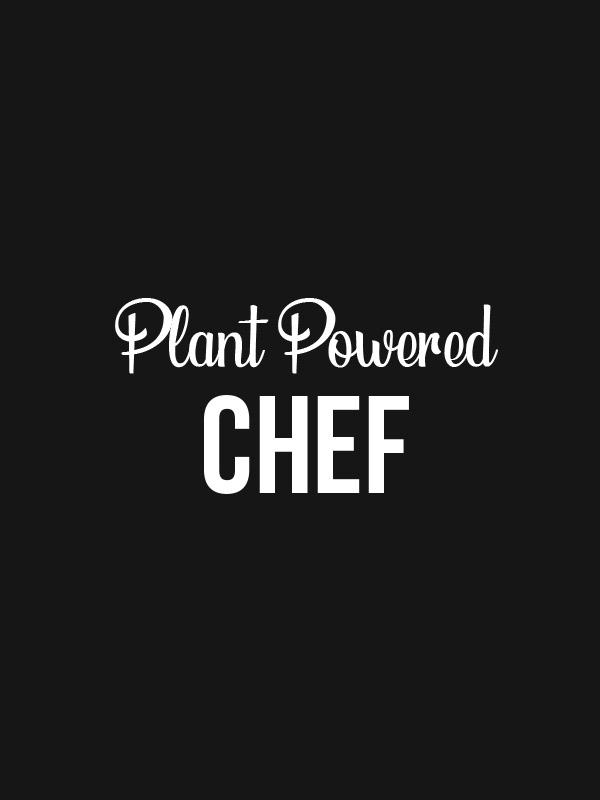 Plant Powered Chef – Black Women Tshirt