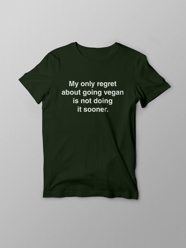 Only Regret – Vegan Tshirt
