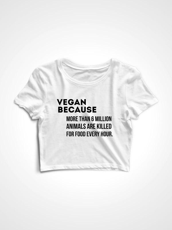 Vegan Becuase – Crop Top