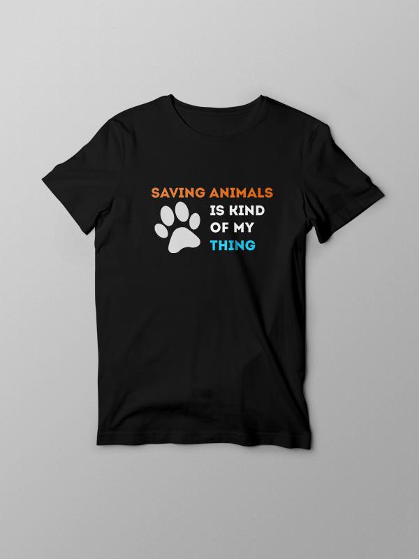 Saving Animals my kind of thing – Vegan Tshirt