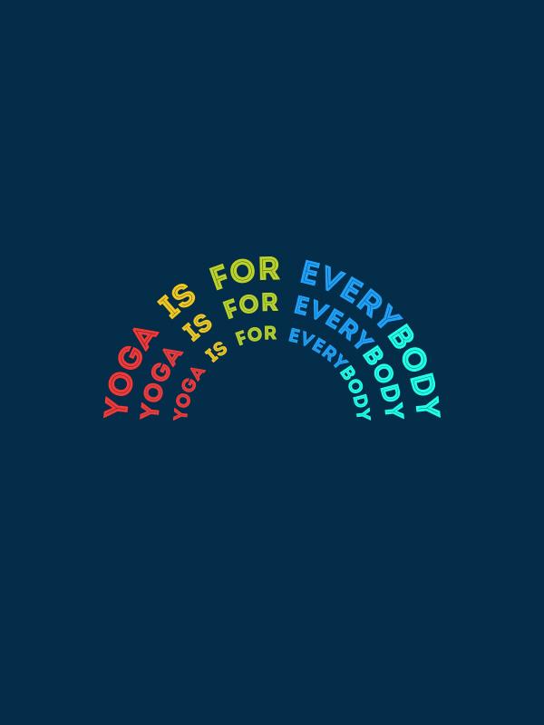Yoga is for Everybody – Women Tshirt