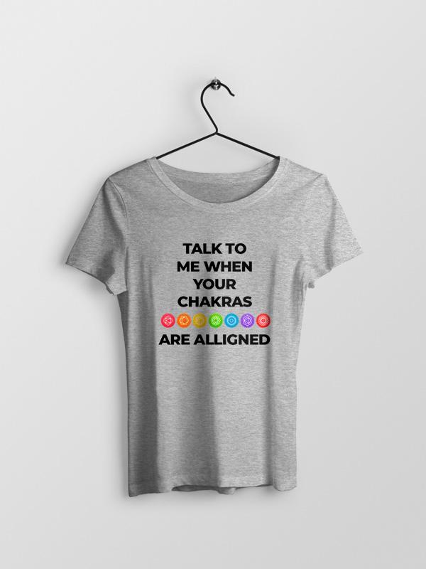 Chakras are Alligned – Women Tshirt