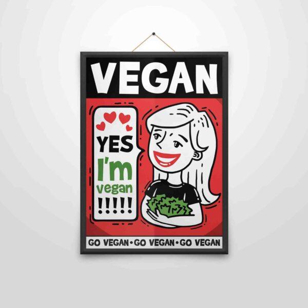 Yes I am Vegan – Poster