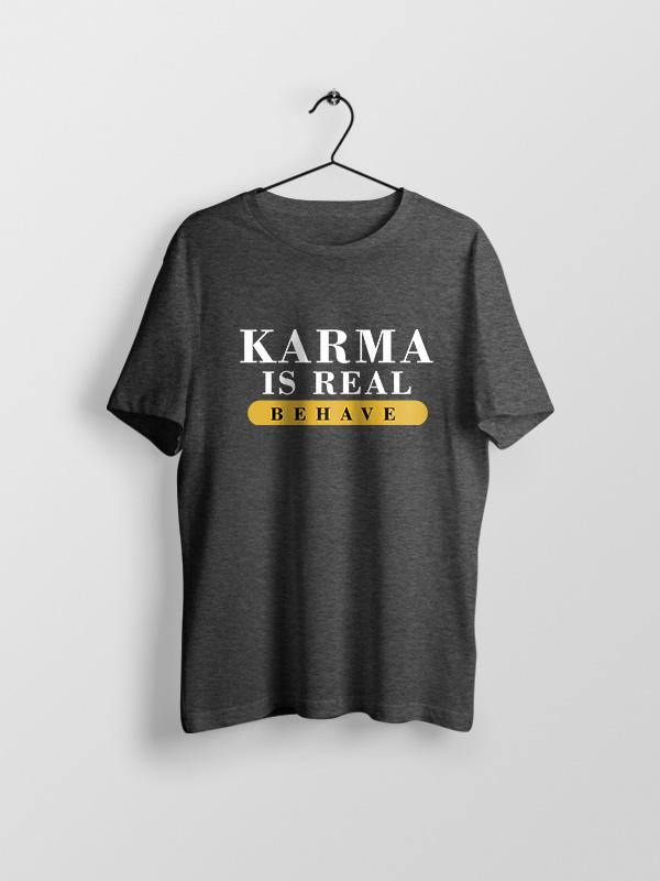 Karma is Real – Unisex Tshirt