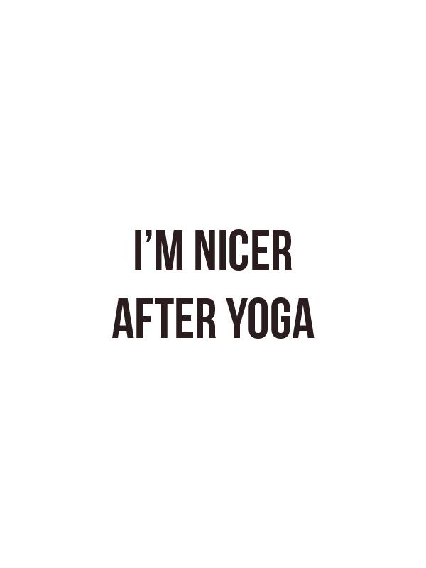 I am Nicer After Yoga – White Unisex Tshirt