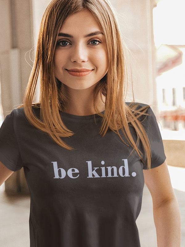 be kind – Women Tshirt