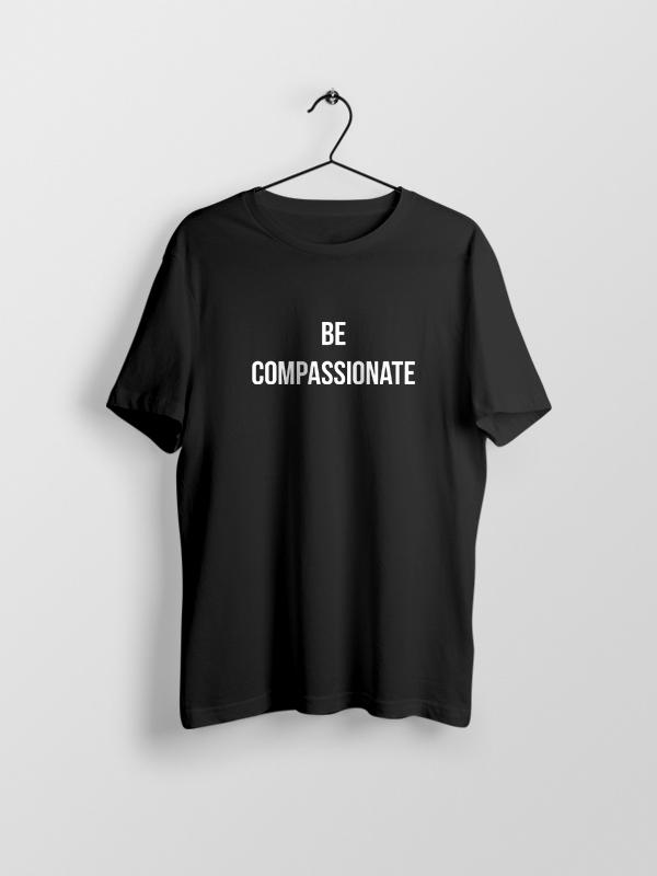 Be Compassionate – Vegan Tshirt