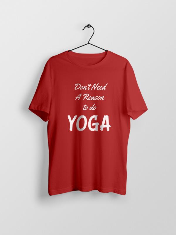 Reason to do Yoga – Unisex Tshirt