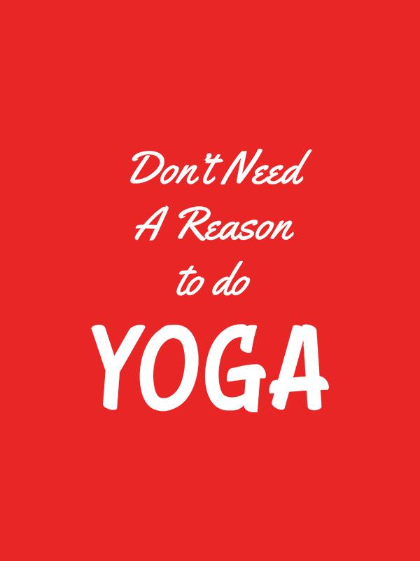 Reason for Yoga – Women Tshirt