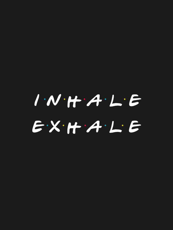 Inhale Exhale – Women Tshirt