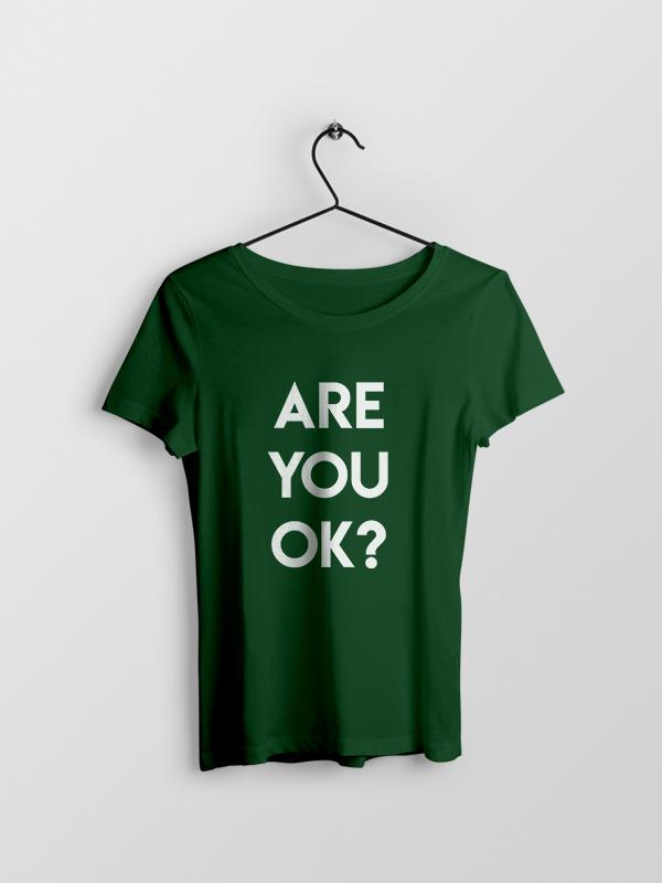 Are you Ok? – Women Tshirt